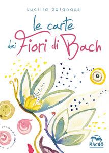 Le carte dei fiori di Bach. Con Carte
