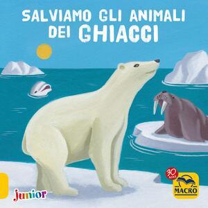 Salviamo gli animali dei ghiacci
