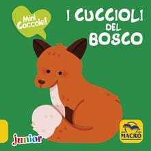 Listadelpopolo.it I cuccioli del bosco. Mini coccole Image