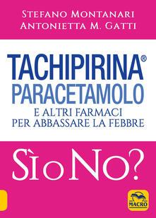 Vitalitart.it Tachipirina®, paracetamolo e altri farmaci per abbassare la febbre. Sì o no? Image