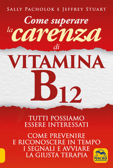 Warholgenova.it Come superare la carenza di vitamina B12 Image