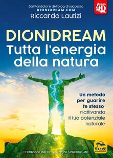Winniearcher.com Dionidream. Tutta l'energia della natura. Con Contenuto digitale per download Image