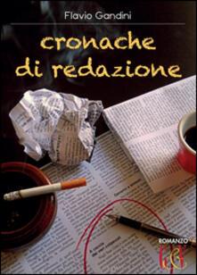 Cronache di redazione - Flavio Gandini - copertina