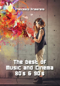 The best of music and cinema 80s & 90s