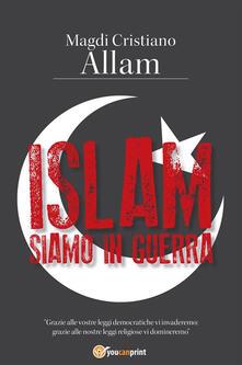 Islam. Siamo in guerra - Magdi Cristiano Allam - ebook