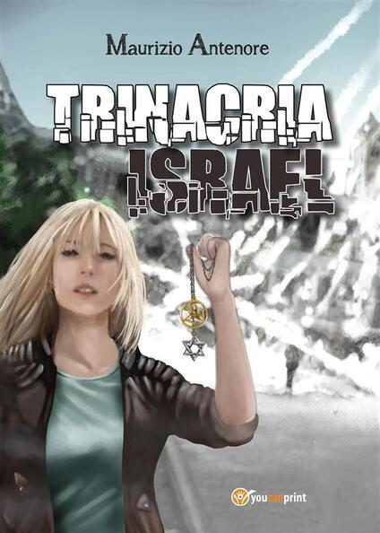 Trinacria Israel - Maurizio Antenore - ebook