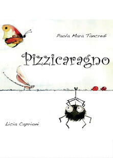 Pizzicaragno. Ediz. illustrata.pdf