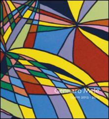 Opere 2012-2015 - Gennaro Mele - copertina