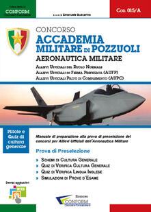 Concorso Accademia Militare di Pozzuoli. Aeronautica Militare. Prova di preselezione.pdf