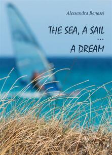Thesea, a sail... a dream