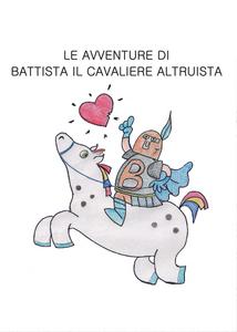 Libro Le avventure di Battista il cavaliere altruista Melpyou
