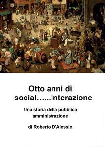 Otto anni di social... interazione