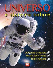 Equilibrifestival.it Universo e sistema solare. Ediz. a colori Image
