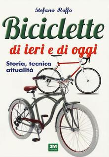 Voluntariadobaleares2014.es Manuale delle biciclette di ieri e di oggi. Storia, tecnica e attualità Image