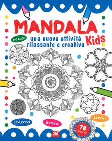Listadelpopolo.it Mandala kids. Una nuova attività rilassante e creativa. Ediz. illustrata Image