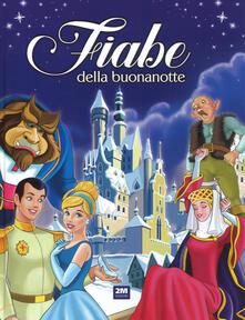 Writersfactory.it Fiabe della buonanotte. Ediz. a colori Image