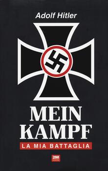 Antondemarirreguera.es Mein Kampf. La mia battaglia Image
