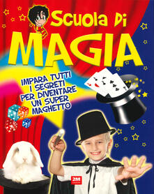 Equilibrifestival.it Scuola di magia. Ediz. a colori Image