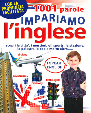 1001 parole. Impariamo l'inglese