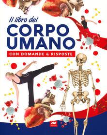 Il libro del corpo umano con domande & risposte.pdf