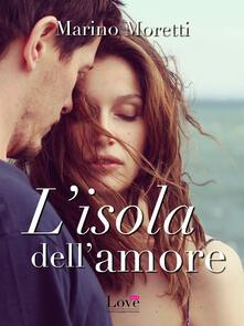 L' isola dell'amore - Marino Moretti - ebook