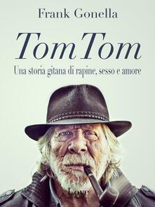 TomTom - Frank Gonella - ebook