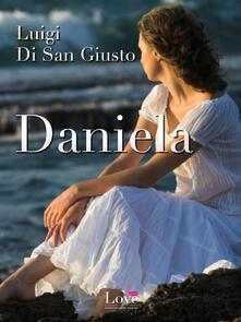 Daniela - Luigi Di San Giusto - ebook
