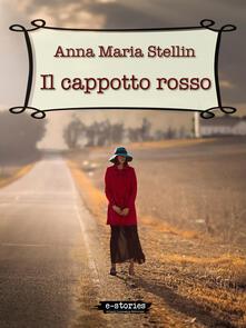 Il cappotto rosso - Anna Maria Stellin - ebook