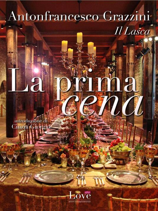 La prima cena - Anton Francesco Grazzini - ebook