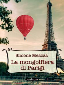 La mongolfiera di Parigi - Simone Meazza - ebook