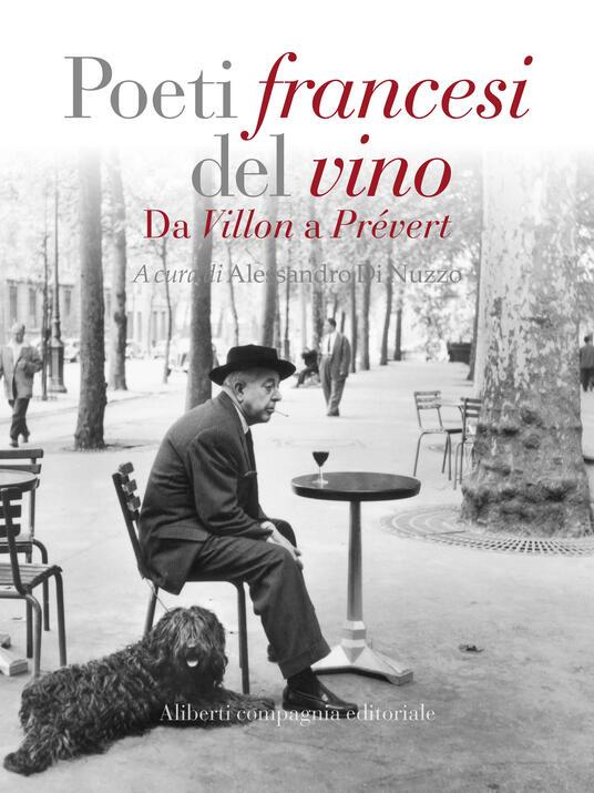 Poeti francesi del vino. Da Villon a Prévert - Alessandro Di Nuzzo - ebook
