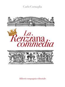 La renziana commedia - Carlo Cornaglia - ebook