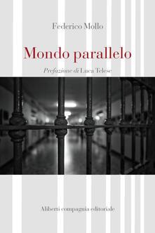 Mondo parallelo - Federico Mollo - ebook