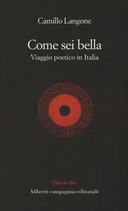 Come sei bella. Viaggio poetico in Italia - copertina