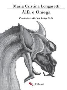 Alfa e Omega - Maria Cristina Longaretti - ebook