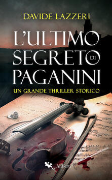 L' ultimo segreto di Paganini - Davide Lazzeri - ebook