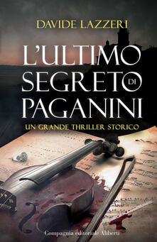 L' ultimo segreto di Paganini - Davide Lazzeri - copertina