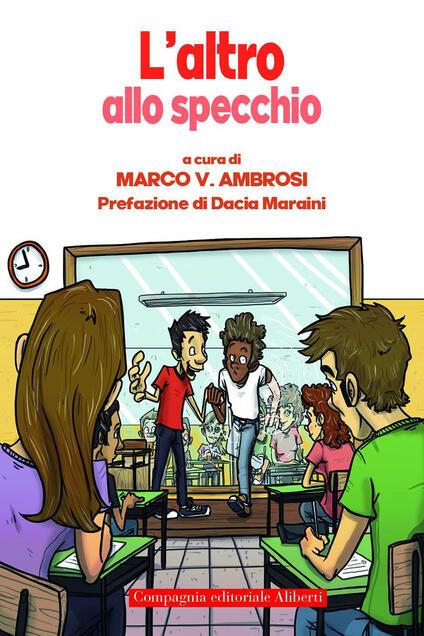 L' altro allo specchio - Marco Vincenzo Ambrosi - ebook