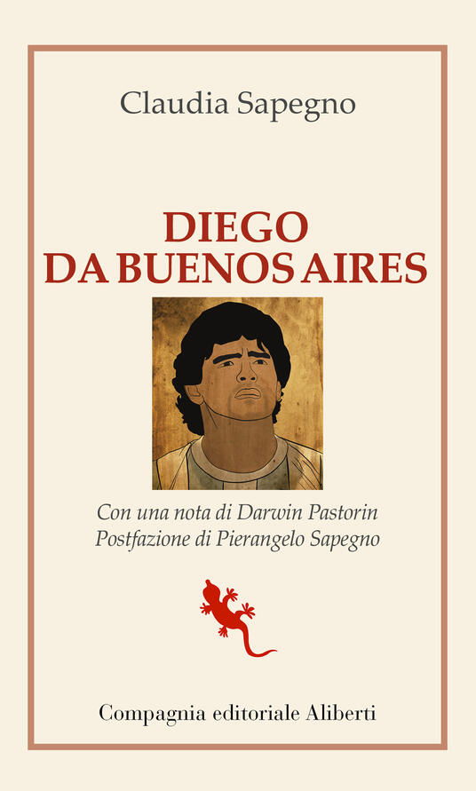 Diego da Buenos Aires - Claudia Sapegno - ebook