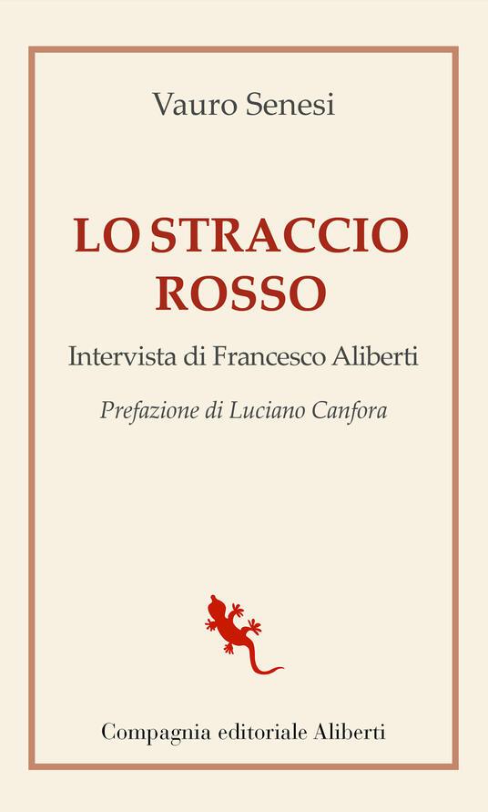 Lo straccio rosso - Francesco Aliberti,Vauro Senesi - ebook