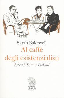 Al caffè degli esistenzialisti. Libertà, essere e cocktail.pdf