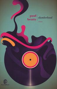 Libro Slumberland Paul Beatty