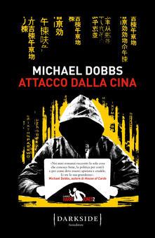 Attacco dalla Cina. La serie di Harry Jones - Michael Dobbs - copertina