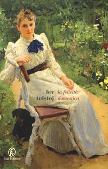 La felicità domestica - Lev Tolstoj - copertina