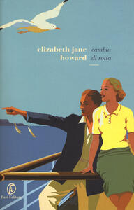 Cambio di rotta - Elizabeth Jane Howard - copertina