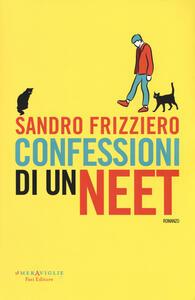 Confessioni di un neet - Sandro Frizziero - copertina