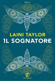 Il sognatore - Donatella Rizzati,Laini Taylor - ebook