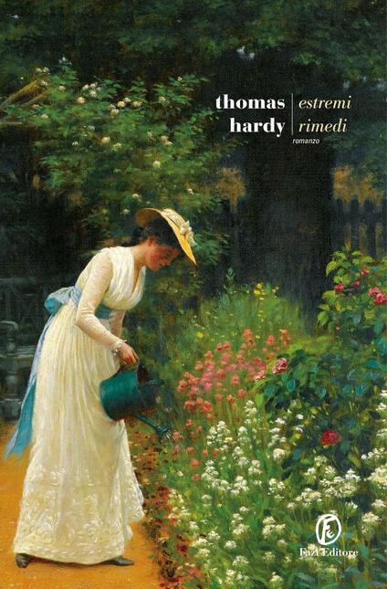 Estremi rimedi - Thomas Hardy - copertina