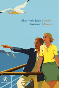 Cambio di rotta - Manuela Francescon,Elizabeth Jane Howard - ebook