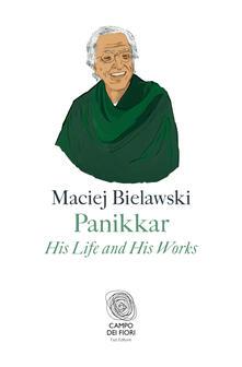 Panikkar. His life and his works
